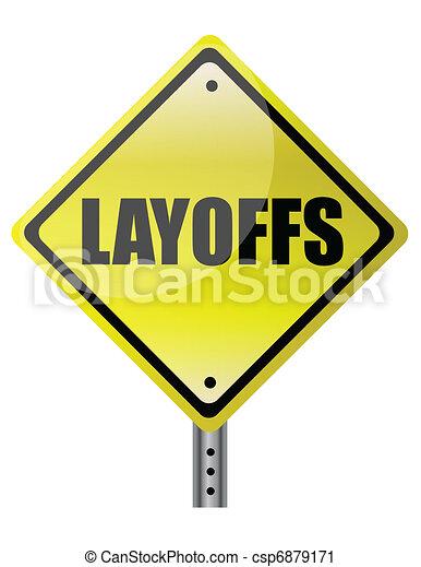 layoffs yellow warning sign - csp6879171