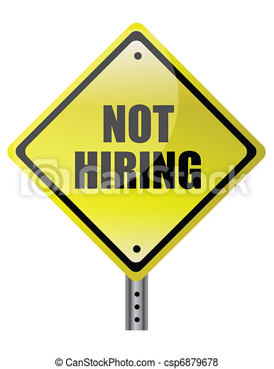 Not hiring traffic sign - csp6879678