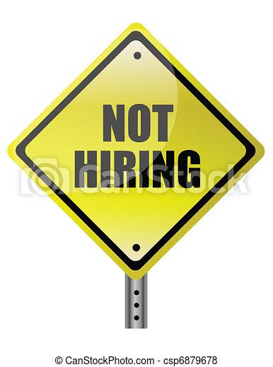 Not hiring traffic sign - csp6879678