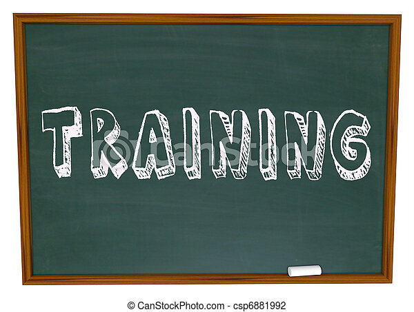 Training Word on Chalkboard - Get Trained in New Skills - csp6881992