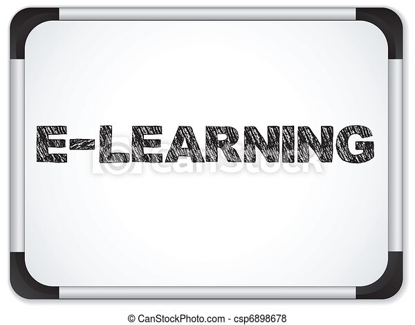 Whiteboard with E-learning Message written in Black - csp6898678