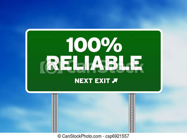 100% Reliable Road Sign - csp6921557