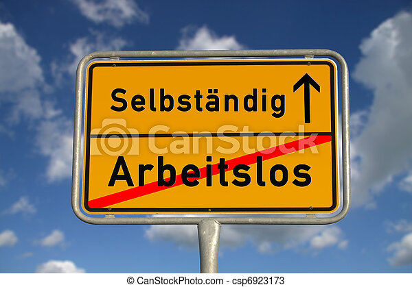 German road sign unemployed and self-employed - csp6923173