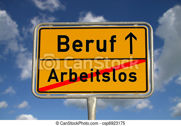 German road sign unemployed and profession - csp6923175