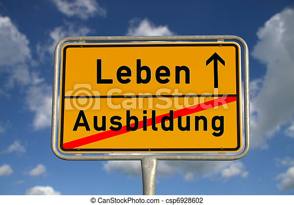 German road sign apprenticeship and life - csp6928602