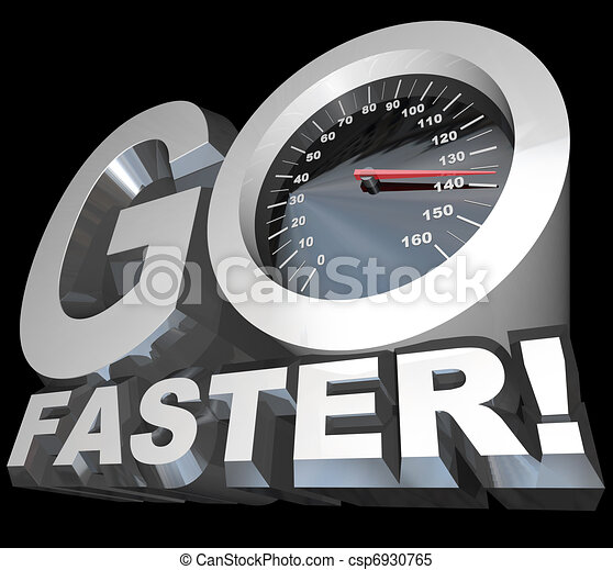 Go Faster Speedometer Racing to Successful Speed - csp6930765