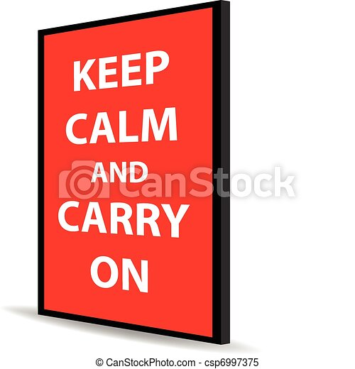 keep calm and carry on - csp6997375