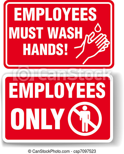 EMPLOYEES ONLY and WASH HANDS signs - csp7097523