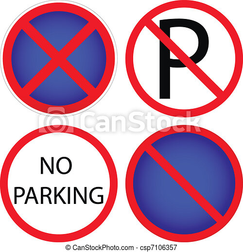 Variants a No parking - road sign - csp7106357