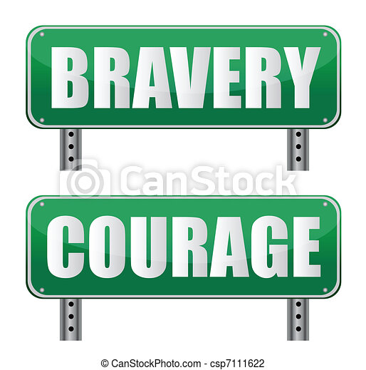 bravery & Courage road sign - csp7111622