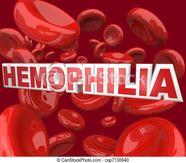 Hemophilia Disorder Disease Word in Blood Stream in Red Cells - csp7130940