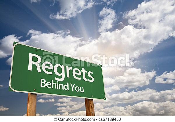 Regrets, Behind You Green Road Sign - csp7139450