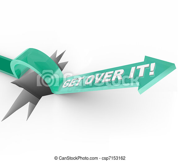 Get Over it - Overcoming a Challenge or Problem - csp7153162