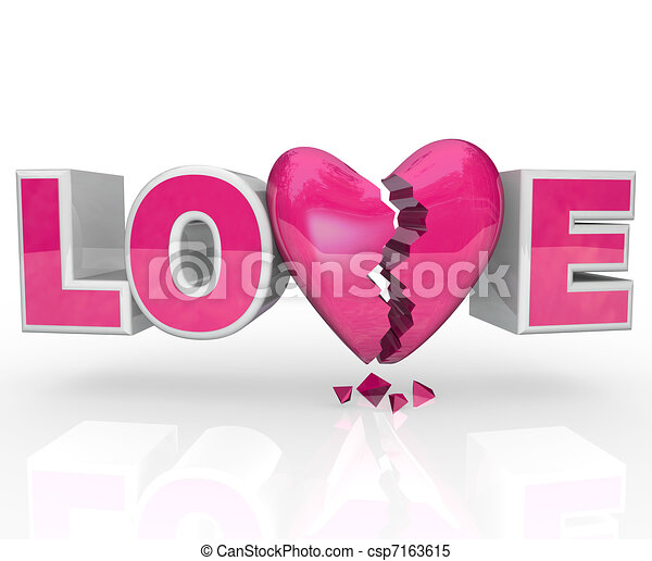 Love Broken Heart Word Break-Up Ends Relationship - csp7163615