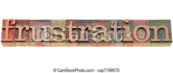 frustration word in letterpress type - csp7199573