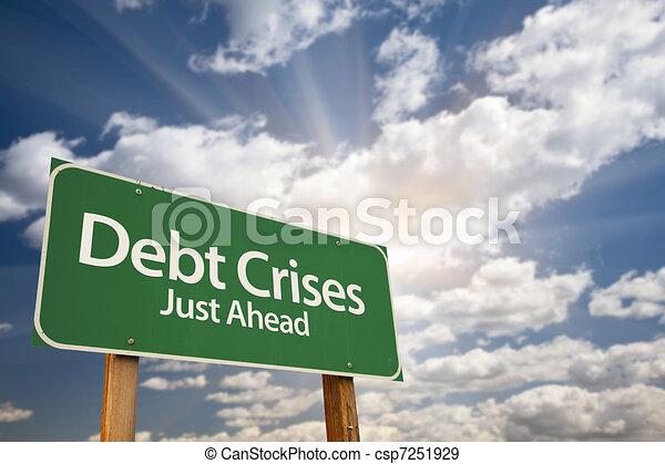 Debt Crises Green Road Sign - csp7251929