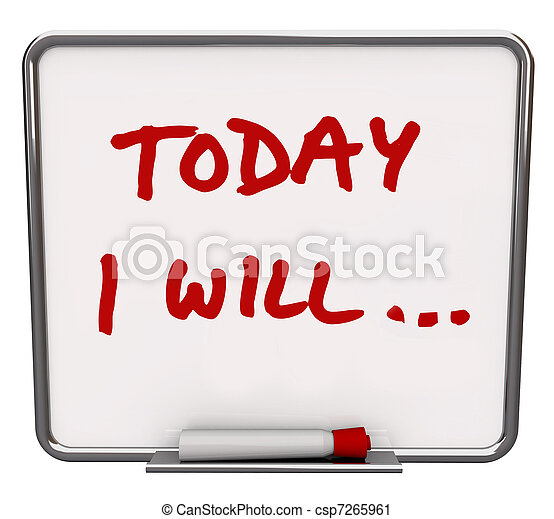 Today I Will Dry Erase Board Committed to Goal - csp7265961