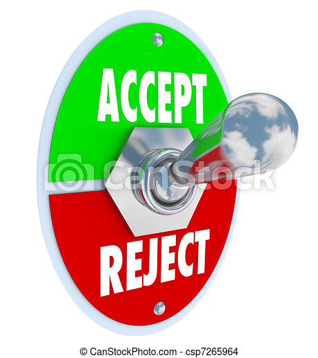 Drawing of Accept vs Reject Switch of Acceptance or ...