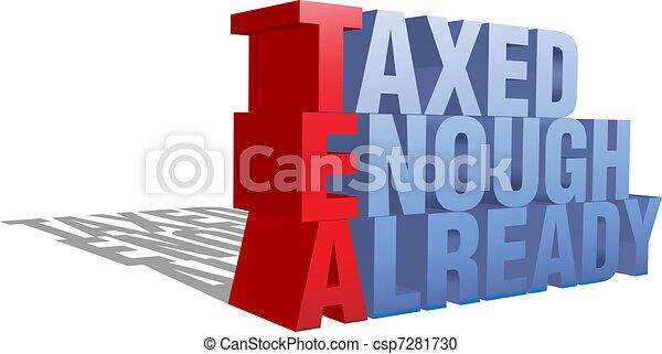 Taxed Enough Already TEA Party 3D words - csp7281730
