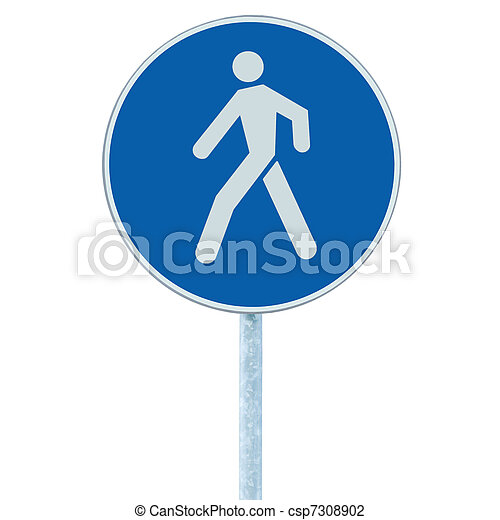 Pedestrian walking lane walkway footpath road sign on pole post - csp7308902