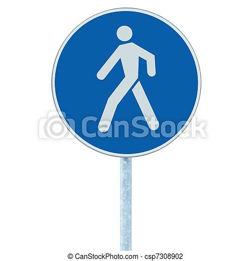 Pedestrian walking lane walkway footpath road sign on pole post - csp7308902