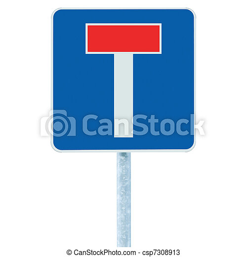 Dead end / no through road traffic sign, isolated roadside T signage on pole post signpost signboard, blue, red - csp7308913