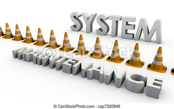 System Maintenance - csp7320849
