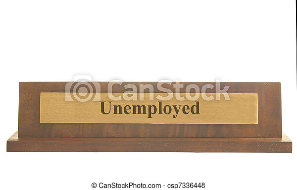 Isolated name plate with Unemployed text - csp7336448