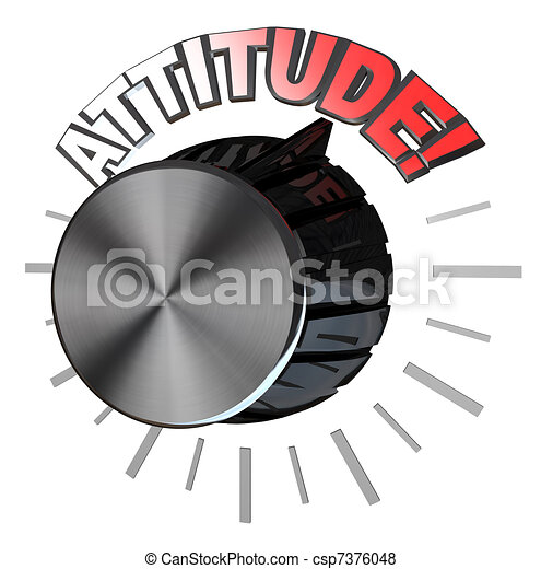 Attitude Volume Knob Turned to Highest Level to Succeed - csp7376048