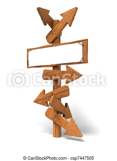 may arrows on a wooden post and a white sign for writing a message - Image is over a white background - csp7447505