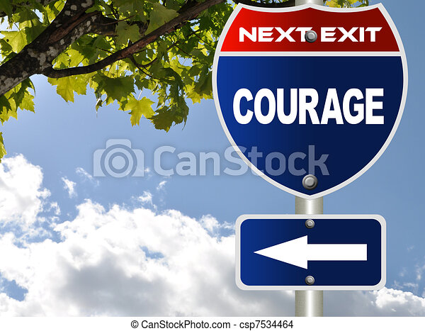 Courage road sign  - csp7534464