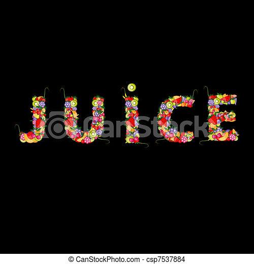 Fruit juice for your design - csp7537884