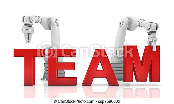 Industrial robotic arms building TEAM word - csp7596802
