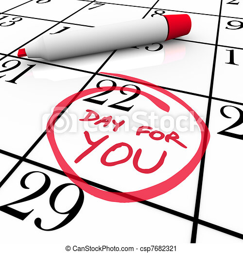 Calendar - Day For You Treat Yourself Indulge and Relax - csp7682321