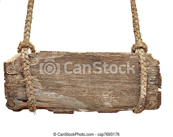 very vintage sign board with old rope - csp7693176