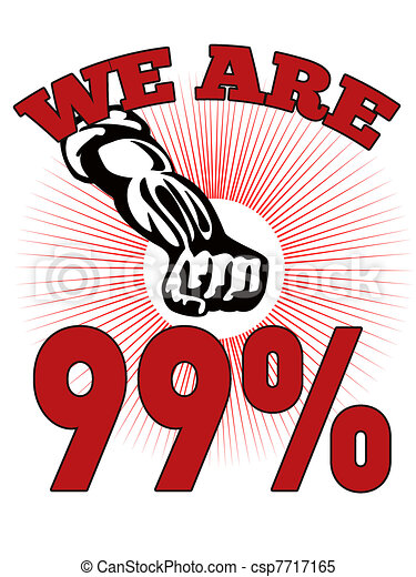 We are 99 % Occupy Wall Street American Worker - csp7717165