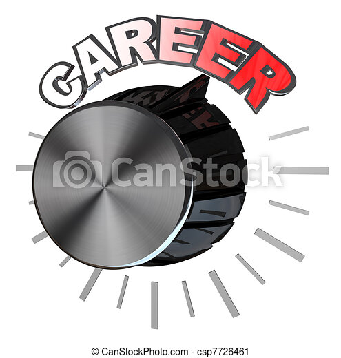 Career Volume Knob Turned to Highest Level to Succeed - csp7726461