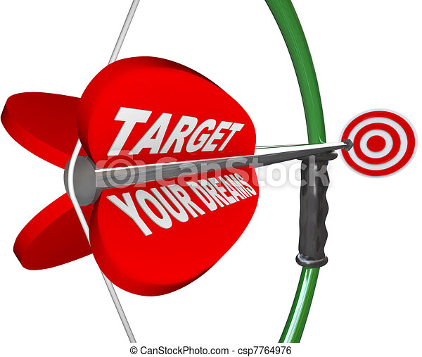 Targeting Your Dreams Bow Arrow Bulls-Eye Target - csp7764976