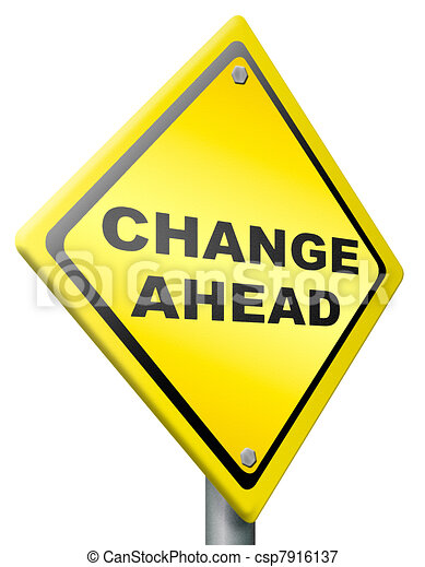 change ahead change and improvement better - csp7916137