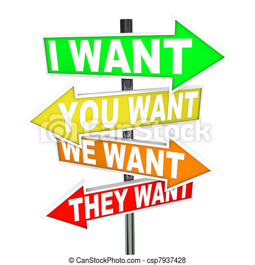 My Wants and Needs Vs Yours - Selfish Desires on Signs - csp7937428