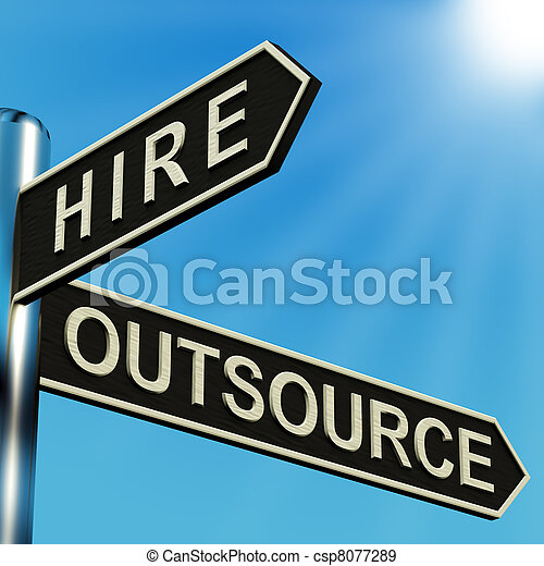 Hire Or Outsource Directions On A Signpost - csp8077289