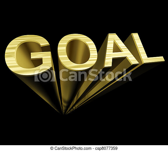 Goal Text In Gold And 3d As Symbol For Aiming And Target - csp8077359