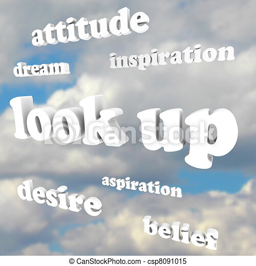 Look Up - Positive Attitude Words in Sky - csp8091015