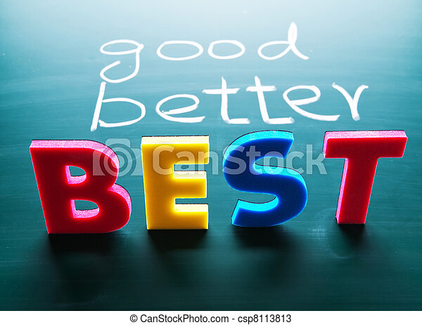 Good, better and best concept - csp8113813