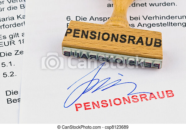 wooden stamp on the document: pension robbery - csp8123689