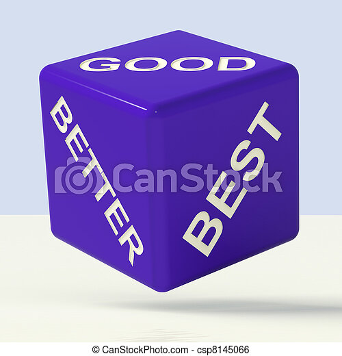 Good Better Best Blue Dice Representing Ratings And Improvement - csp8145066