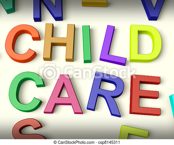 Child Care Images Child Care Written in