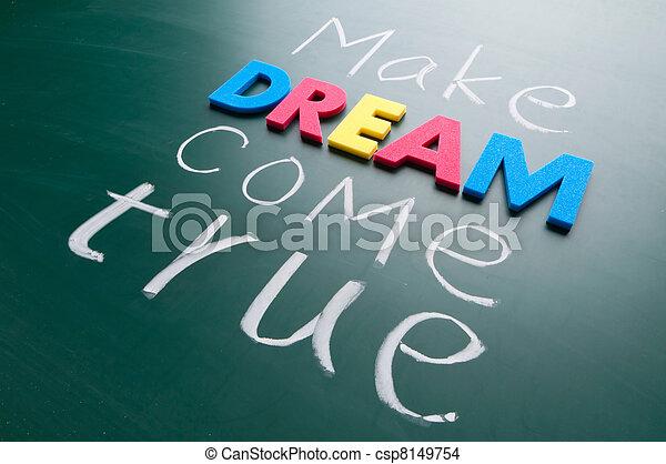 Make your dream come true - csp8149754