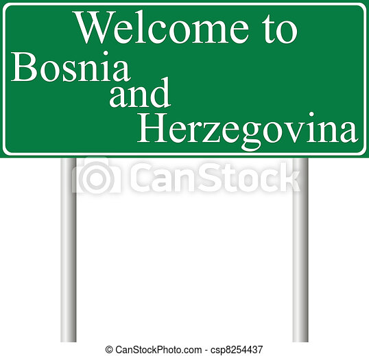 Welcome to Bosnia and Herzegovina - csp8254437