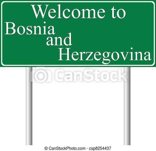 Welcome to Bosnia and Herzegovina - csp8254437